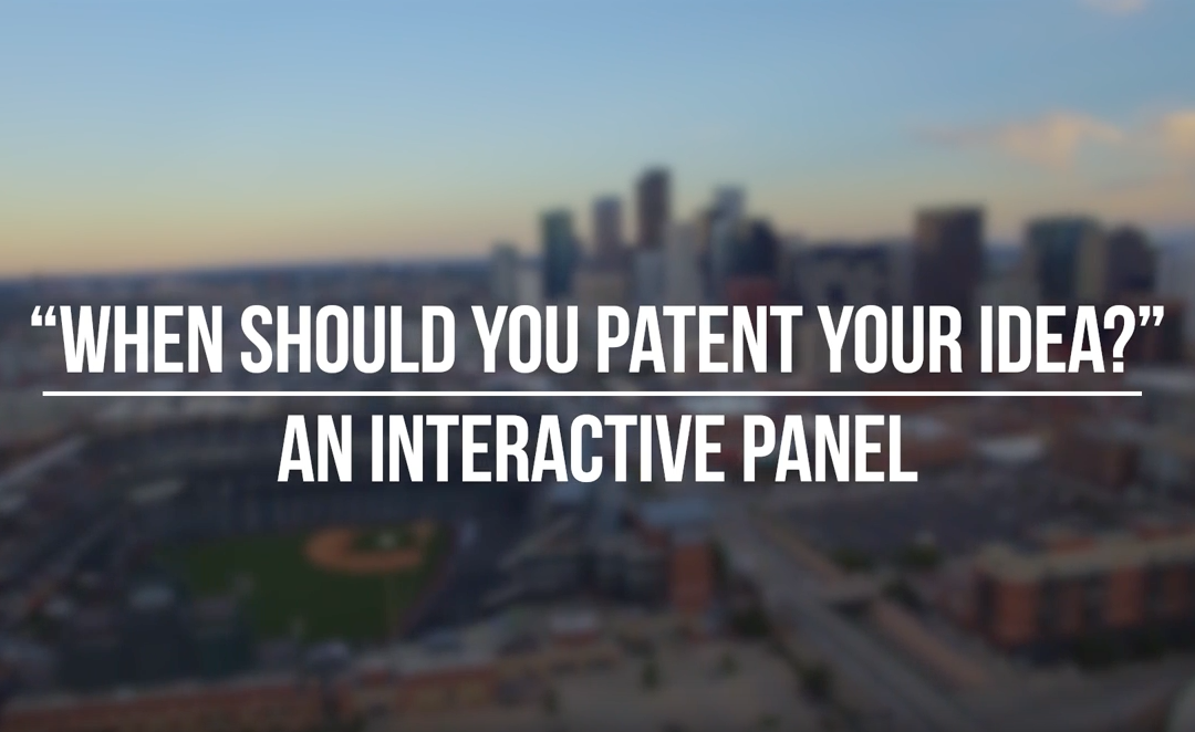 "RMP and Startup Denver Host ""When Should You Patent Your Idea?"" Event"