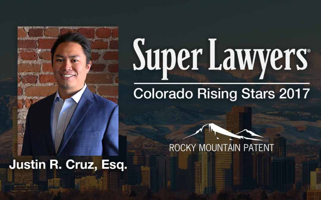 Rocky Mountain Patent's Justin Cruz Selected as a Super Lawyers Rising Star